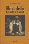 BLANCA DOBLE.
