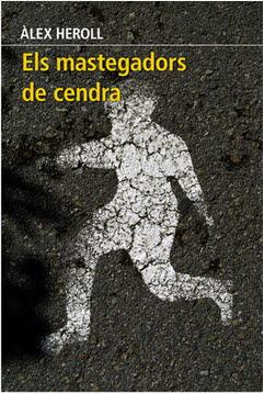 MASTEGADORS DE CENDRA, ELS.