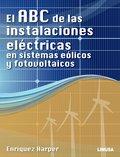 ABC DE LAS INSTALACIONES ELECTRICAS EN SISTEMAS EOLICOS Y FO.