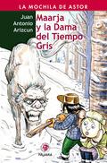 MAARJA Y LA DAMA DEL TIEMPO GRIS