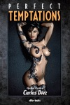 PERFECT TEMPTATIONS : THE BEST PIN-UP BY CARLOS DÍEZ