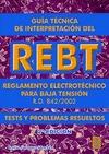 GUÍA TÉCNICA DE INTERPRETACIÓN DEL REBT: REGLAMENTO ELECTROTÉCNICO PARA BAJA TENSIÓN R.D. 842/2