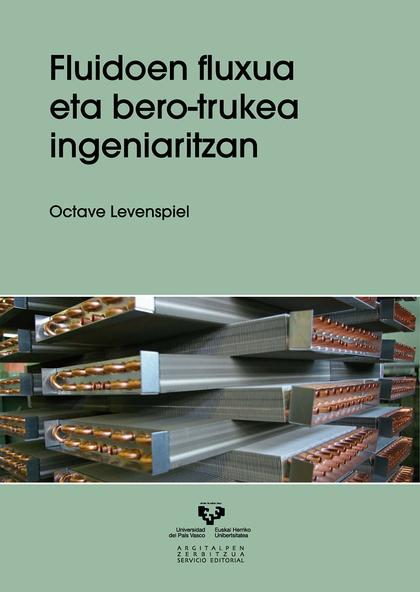 FLUIDOEN FLUXUA ETA BERO-TRUKEA INGENIARITZAN