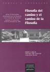 FILOSOFÍA DEL CAMINO Y EL CAMINO DE LA FILOSOFÍA: ACTAS DEL V ENCUENTRO INTERNACIONAL DE FILOSO