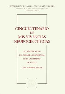 CINCUENTENARIO DE MIS VIVENCIAS NEUROCIENTÍFICAS..