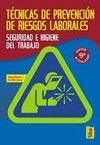 TÉCNICAS DE PREVENCIÓN DE RIESGOS LABORALES: SEGURIDAD E HIGIENE EN EL TRABAJO