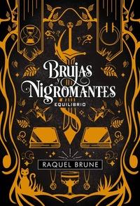 BRUJAS Y NIGROMANTES: EQUILIBRIO. BRUJAS Y NIGROMANTES, 3