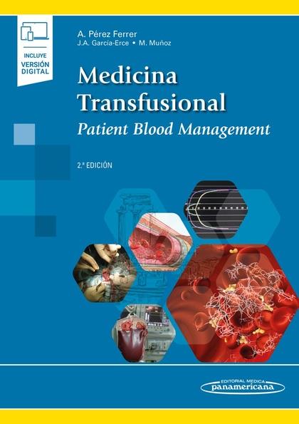 PEREZ:MEDICINA TRANSFUSIONAL 2AED +E. PATIENT BLOOD MANAGEMENT (PBM)