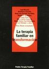 TERAPIA FAMILIAR TRANSFORMACION