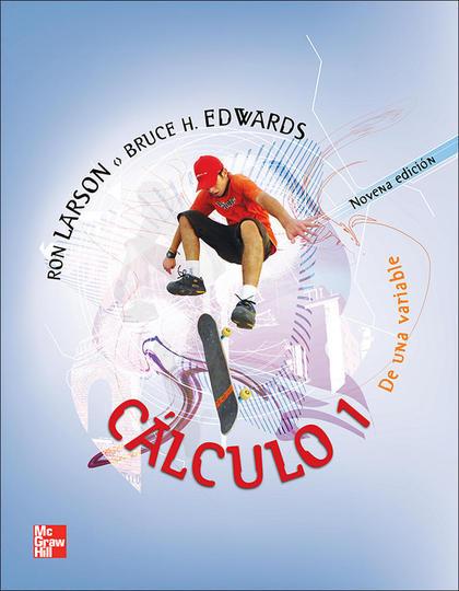 CALCULO I 9ª EDICION. DE UNA VARIABLE
