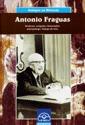 ANTONIO FRAGUAS FRAGUAS : PREFESOR, XEÓGRAFO, HISTORIADOR, ANTROPÓLOGO : GALEGO DE BEN