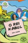 HISTORIA DO REI KABUL I E DO PINCHE GALVÁN