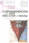 LA DESHUMANIZACIÓN DEL ARTE : IDEAS SOBRE LA NOVELA
