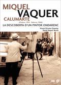 MIQUEL VAQUER CALUMARTE (ONDARA, 1910 - VALÈNCIA, 1988). LA DESCOBERTA D´UN PINTOR ONDARENC
