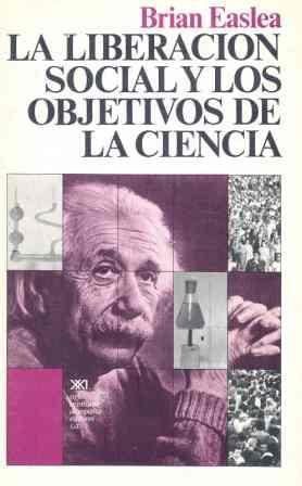 LIBERACIÓN SOCIAL Y LOS OBJETIVOS DE LA CIENCIA, LA