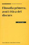 FILOSOFIA PRIMERA, AVUI I ÈTICA DEL DISCURS