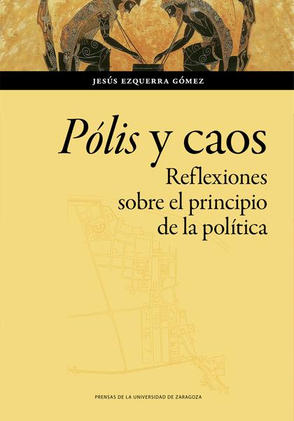 PÓLIS Y CAOS                                                                    REFLEXIONES SOB