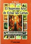 SUPREMO ARTE DE ECHAR CARTAS