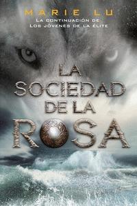 LA SOCIEDAD DE LA ROSA (NE)