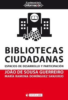 BIBLIOTECAS CIUDADANAS. ESPACIOS DE DESARROLLO Y PARTICIPACIÓN
