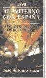AL INFIERNO CON ESPAÑA 1898