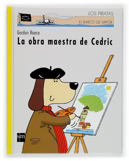 LA OBRA MAESTRA DE CEDRIC