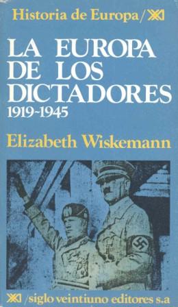 LA EUROPA DE LOS DICTADORES 1919-1945