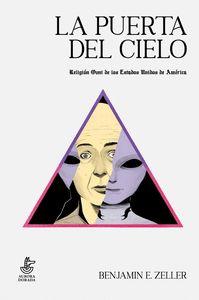 LA PUERTA DEL CIELO. RELIGIÓN OVNI DE LOS ESTADOS UNIDOS DE AMÉRICA