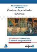 EL MUNDO EN QUE VIVIMOS, CIENCIAS SOCIALES, EDUCACIÓN SECUNDARIA DE AD