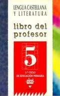 LENGUA CASTELLANA LITERAURA 5 LIBRO PROFESOR