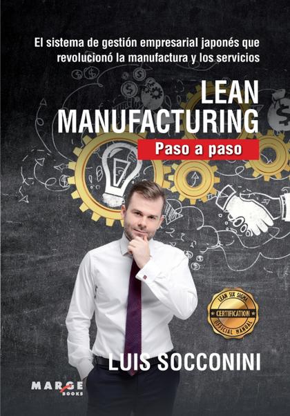 LEAN MANUFACTURING. PASO A PASO.