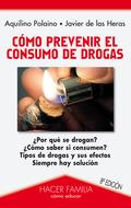 CÓMO PREVENIR EL CONSUMO DE DROGAS.