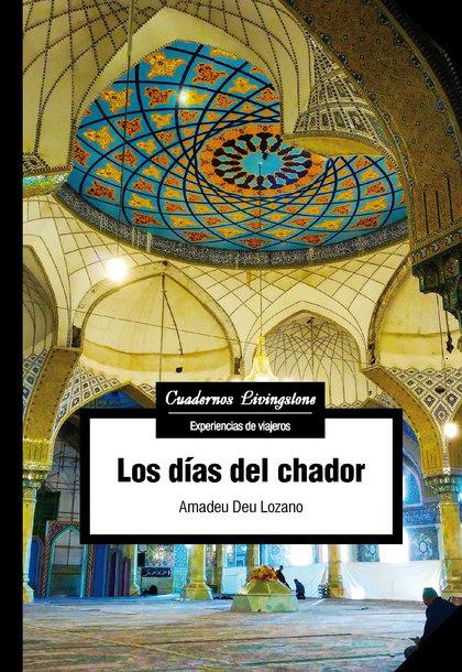 LOS DÍAS DEL CHADOR.