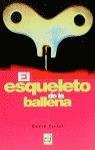 EL ESQUELETO DE LA BALLENA