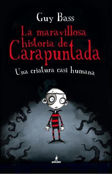 LA MARAVILLOSA HISTORIA DE CARAPUNTADA. UNA CRIATURA CASI HUMANA