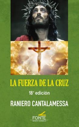 FUERZA DE LA CRUZ. 18ª ED