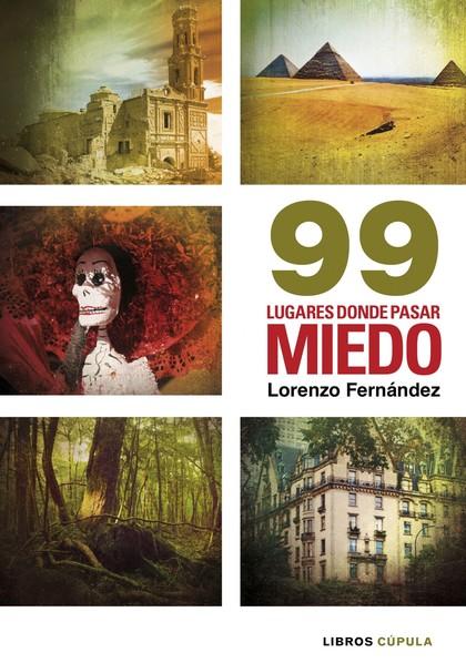 99 LUGARES PASAR MIEDO
