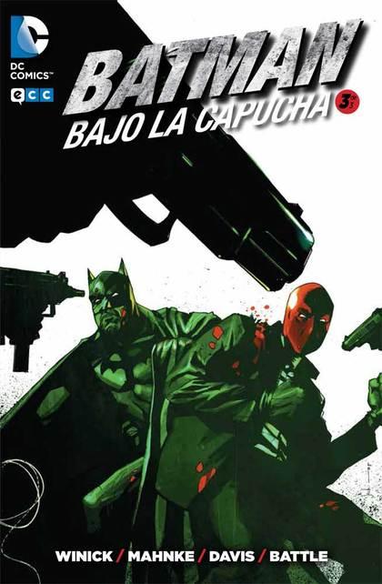 BATMAN: BAJO LA CAPUCHA NÚM. 03.