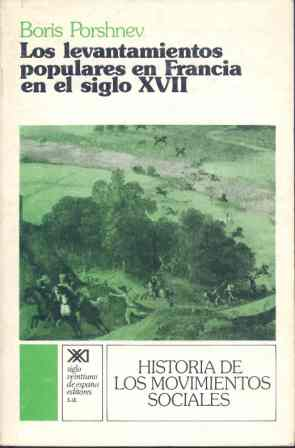 LEVANTAMIENTOS POPULARES EN FRANCIA EN EL SIGLO XVII, LOS