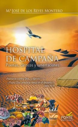 HOSPITAL DE CAMPAÑA                                                             POEMAS, CÁNTICO
