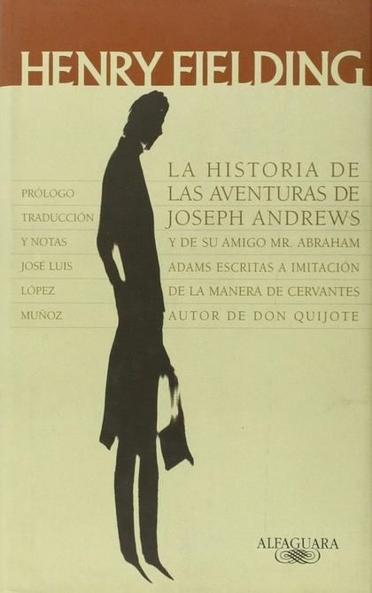 HISTORIA DE LAS AVENTURAS DE JOSEPH ANDREWS, LA