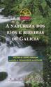 A NATUREZA DOS RÍOS E RIBEIRAS DE GALICIA
