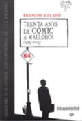 TRENTA ANYS DE CÒMIC A MALLORCA (1975-2005)