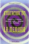 EDUCACIÓN DE LA MEMORIA: EJERCICIOS PRÁCTICOS PARA APRENDER A RECORDAR