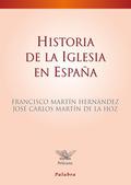 HISTORIA DE LA IGLESIA EN ESPAÑA.