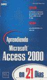 APRENDIENDO MICROSOFT ACCESS 2000 EN 21 DIAS