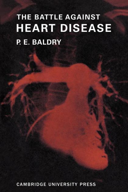 THE BATTLE AGAINST HEART DISEASE