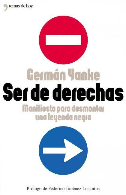 SER DE DERECHAS.MANIFIESTO PARA DESMONTA