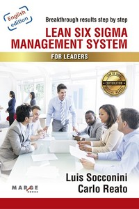 LEAN SIX SIGMA MANAGEMENT SYSTEM FOR LEADERS.