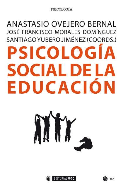 PSICOLOGÍA SOCIAL DE LA EDUCACIÓN.